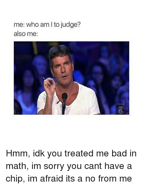 me who am i to judge also me fox 5 24086518 🅱 25 best memes about its a no from me its a no from me memes
