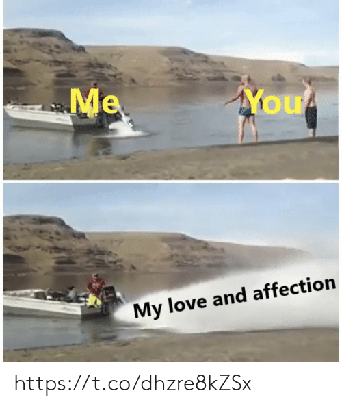 affection: Me  You  My love and affection https://t.co/dhzre8kZSx