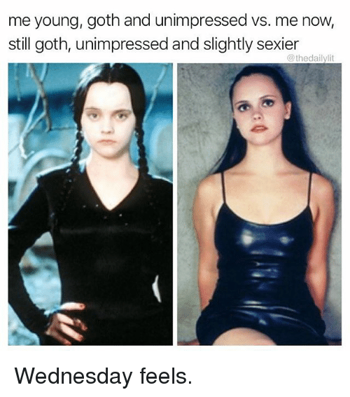 Sexiers: me young, goth and unimpressed vs. me now,  still goth, unimpressed and slightly sexier  @thedailylit Wednesday feels.