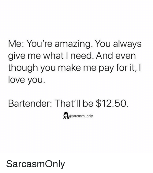 You Re Amazing Funny: 25+ Best Memes About Bartender