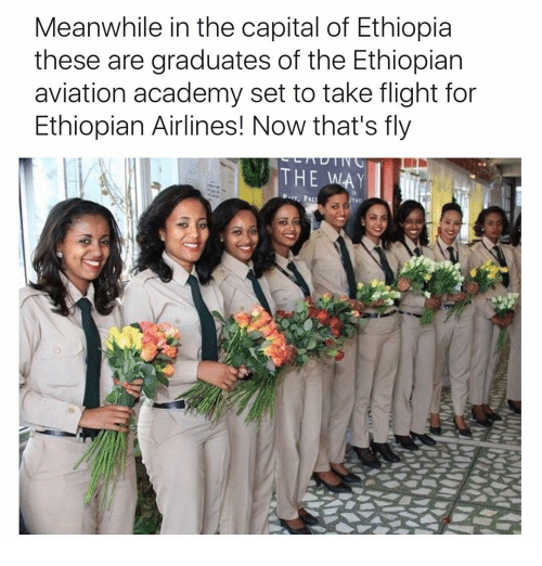 Ethiopians: Meanwhile in the capital of Ethiopia  these are graduates of the Ethiopian  aviation academy set to take flight for  Ethiopian Airlines! Now that's fly  THE WAY