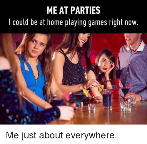MEAT PARTIES I Could Be At Home Playing Games Right Now Me