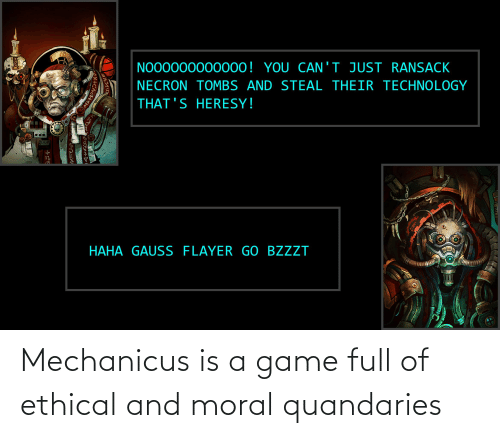 ethical: Mechanicus is a game full of ethical and moral quandaries