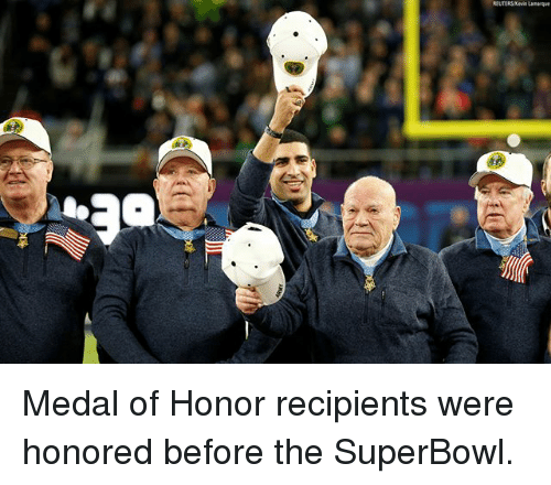 medal of honor: Medal of Honor recipients were honored before the SuperBowl.