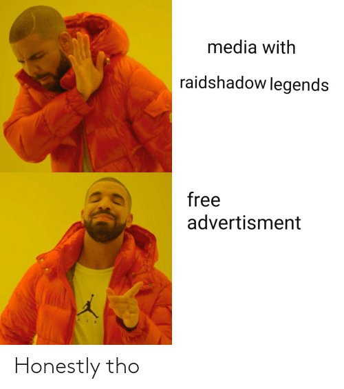 Advertisment: media with  raidshadow legends  free  advertisment Honestly tho