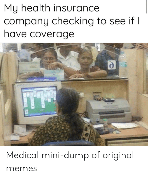 Original Memes: Medical mini-dump of original memes