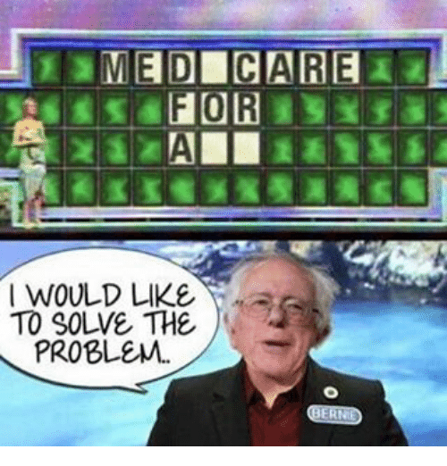 Memes, 🤖, and Problem: MEDICARE  I WOULD LIKE  TO SOLVE THE  PROBLEM.