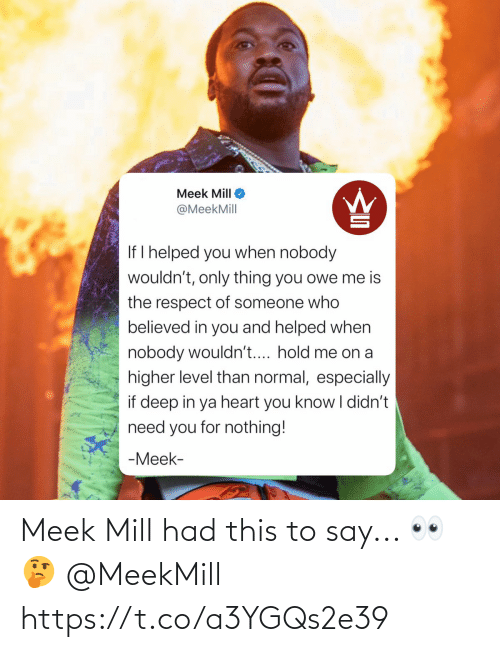 SIZZLE: Meek Mill had this to say... 👀🤔 @MeekMill https://t.co/a3YGQs2e39