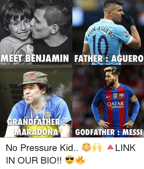 godfathers: MEET BENJAMIN FATHER AGUERO  QATAR  GRAN  MARADONA GODFATHER MESSI No Pressure Kid.. 😳🙌 🔺LINK IN OUR BIO!! 😎🔥