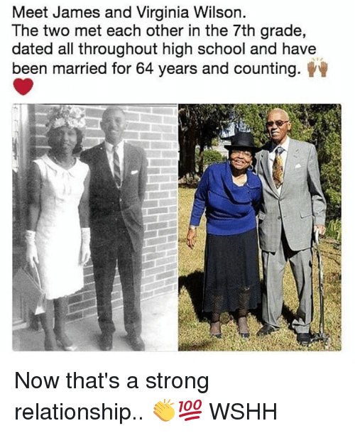 Memes, School, and Wshh: Meet James and Virginia Wilson.  The two met each other in the 7th grade,  dated all throughout high school and have  been married for 64 years and counting. Now that's a strong relationship.. 👏💯 WSHH