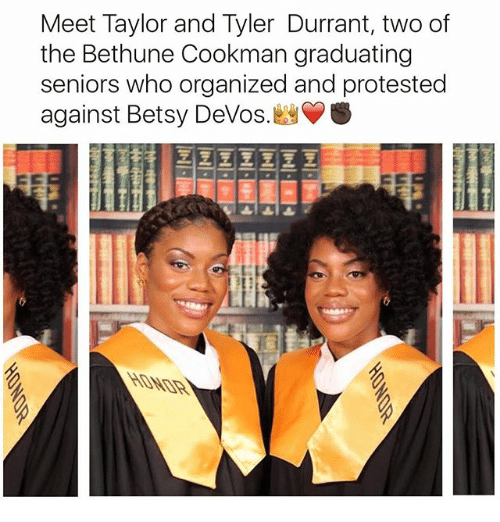 Betsy Devos: Meet Taylor and Tyler Durrant, two of  the Bethune Cookman graduating  seniors who organized and protested  against Betsy DeVos. S