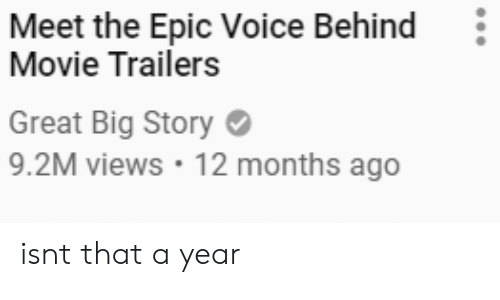 movie trailers: Meet the Epic Voice Behind  Movie Trailers  Great Big Story  9.2M views 12 months ago isnt that a year