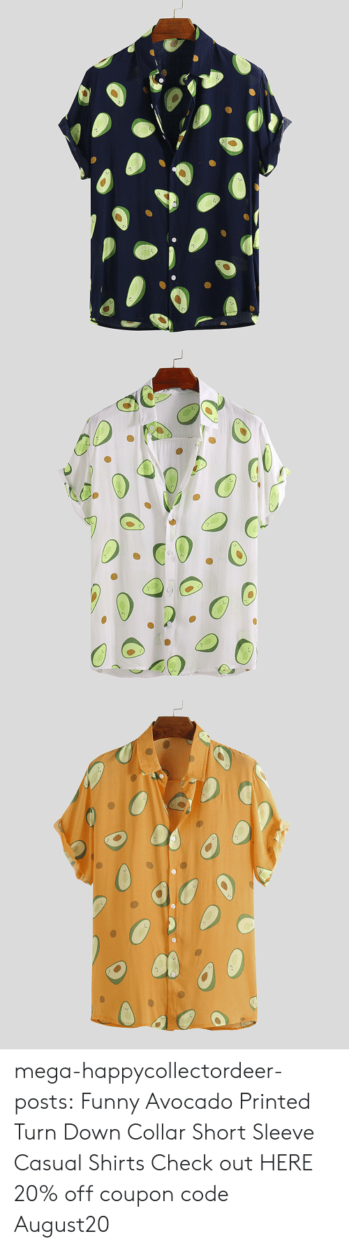 Collar: mega-happycollectordeer-posts:   Funny Avocado Printed Turn Down Collar Short Sleeve Casual Shirts   Check out HERE 20% off coupon code:August20