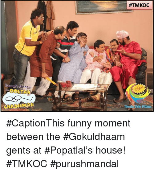 Funny Moment: Mehta  CHASHMAH  #CaptionThis funny moment between the #Gokuldhaam gents at #Popatlal's house! #TMKOC #purushmandal