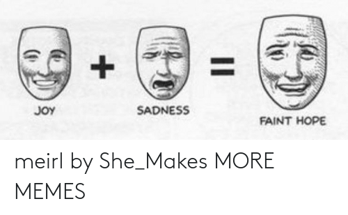 she: meirl by She_Makes MORE MEMES