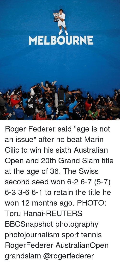 "Memes, Roger, and Photography: MELBOURNE Roger Federer said ""age is not an issue"" after he beat Marin Cilic to win his sixth Australian Open and 20th Grand Slam title at the age of 36. The Swiss second seed won 6-2 6-7 (5-7) 6-3 3-6 6-1 to retain the title he won 12 months ago. PHOTO: Toru Hanai-REUTERS BBCSnapshot photography photojournalism sport tennis RogerFederer AustralianOpen grandslam @rogerfederer"