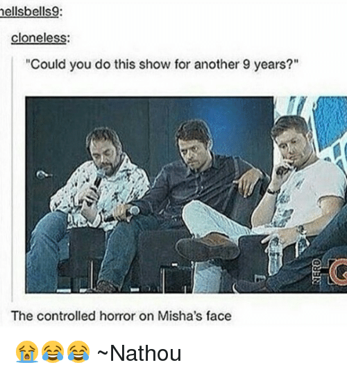 """horror: mellsbells  cloneless:  """"Could you do this show for another 9 years?""""  The controlled horror on Misha's face 😭😂😂 ~Nathouツ"""