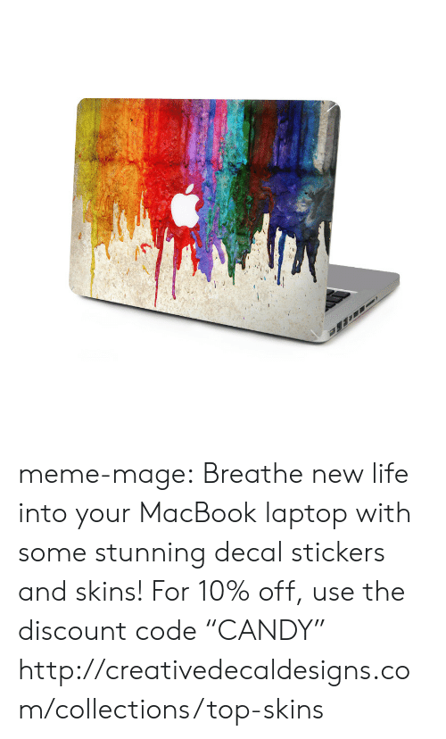 "Decal: meme-mage:  Breathe new life into your MacBook laptop with some stunning decal stickers and skins! For 10% off, use the discount code ""CANDY""    http://creativedecaldesigns.com/collections/top-skins"