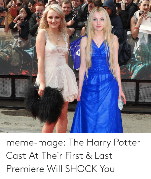 meme: meme-mage:  The Harry Potter Cast At Their First & Last Premiere Will SHOCK You