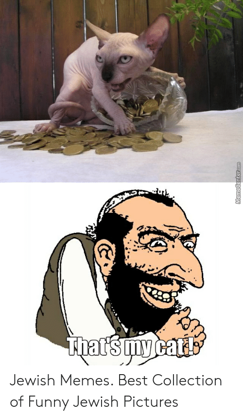 Jewish Memes: Memecenter.com Jewish Memes. Best Collection of Funny Jewish Pictures