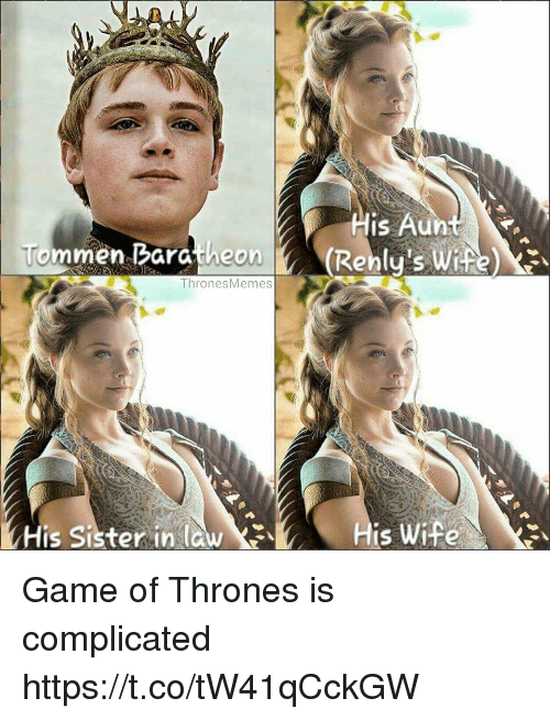 baratheon: men Baratheon  Thrones Memes  His sister in la  His Au  CRenly's WiFi  is Wife Game of Thrones is complicated https://t.co/tW41qCckGW