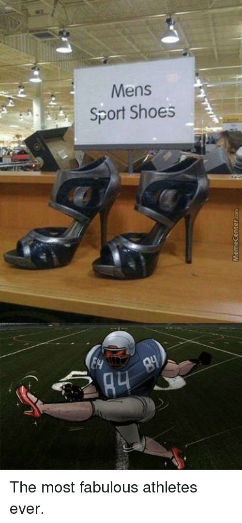 Memes, Shoes, and Athletics: Mens  a Sport Shoes The most fabulous athletes ever.