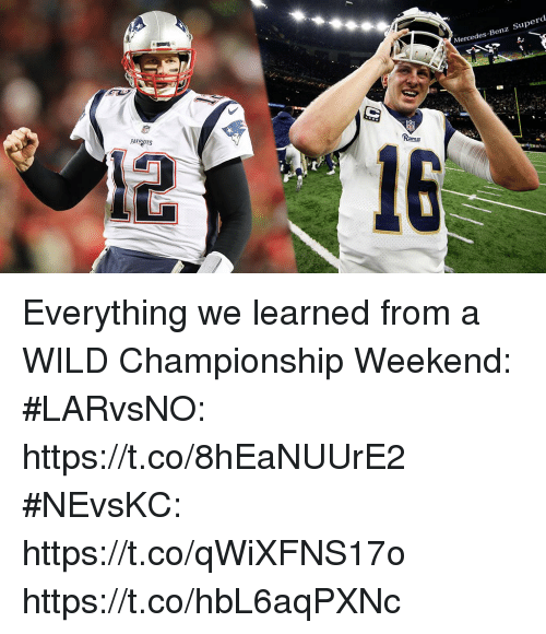 benz: Mercedes-Benz Superd  PATROTS Everything we learned from a WILD Championship Weekend:  #LARvsNO: https://t.co/8hEaNUUrE2  #NEvsKC: https://t.co/qWiXFNS17o https://t.co/hbL6aqPXNc