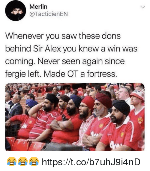 Fortress: Merlin  @TacticienEN  Whenever you saw these dons  behind Sir Alex you knew a win was  coming. Never seen again since  fergie left. Made OT a fortress. 😂😂😂 https://t.co/b7uhJ9i4nD