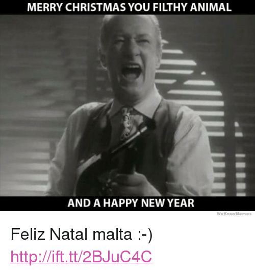 "Feliz Natal: MERRY CHRISTMAS YOU FILTHY ANIMAL  AND A HAPPY NEW YEAR <p>Feliz Natal malta :-) <a href=""http://ift.tt/2BJuC4C"">http://ift.tt/2BJuC4C</a></p>"