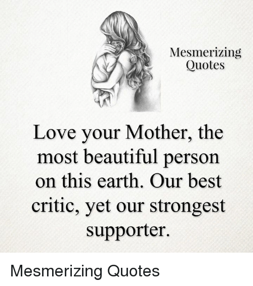 Quotes About Loving Your Mother: 25+ Best Memes About Quotes Love