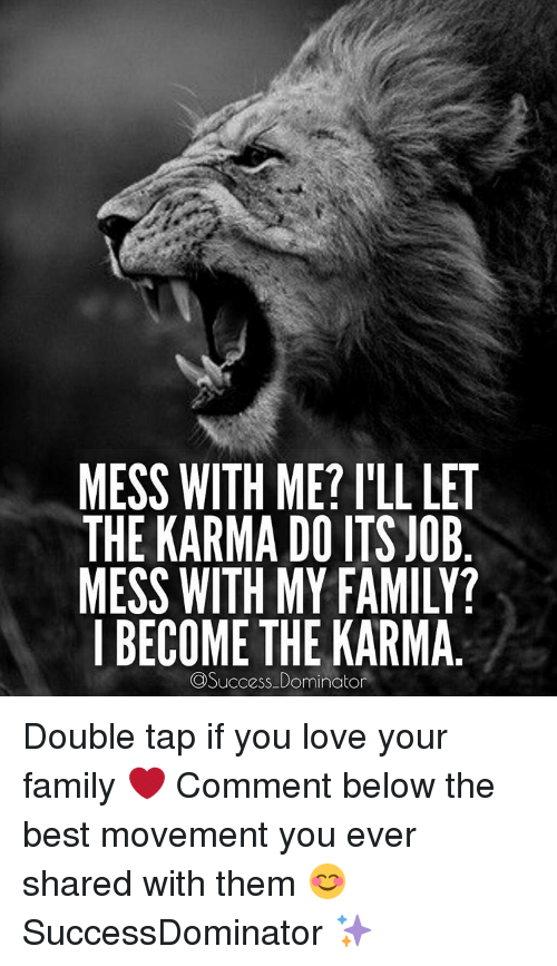 Mess With Me Karma Quotes