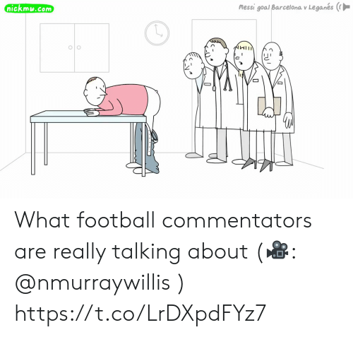 Commentators: Messi goal Barcelona v Leganes (  nickmw.com  1IMI What football commentators are really talking about (🎥: @nmurraywillis ) https://t.co/LrDXpdFYz7