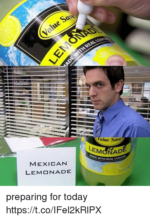 Today, Mexican, and Lemonade: MEXICAN  LEMONADE  alue Save  eMdNAD  WITH REAL LE preparing for today https://t.co/IFel2kRlPX