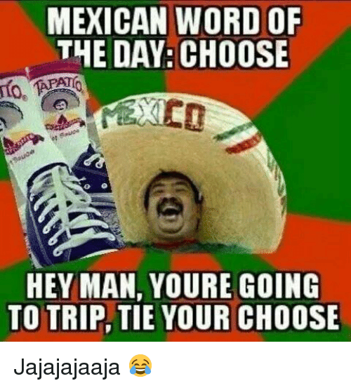 Funny Mexican Word of the Day Memes of 2017 on SIZZLE