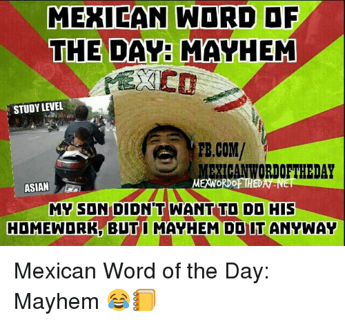 Funny Mexican Word of the Day Memes of 2016 on SIZZLE