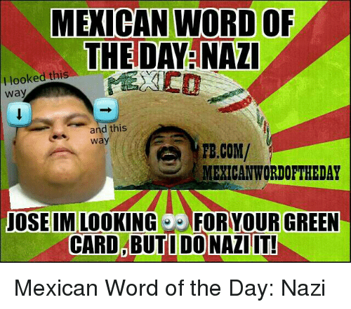 Funny Mexican Word of the Day Memes of 2016 on SIZZLE  Funny Mexican W...