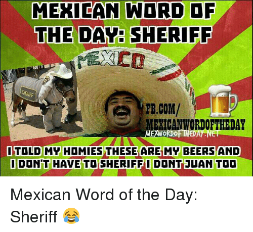 25 Best Memes About Mexican Word Of The Days Mexican