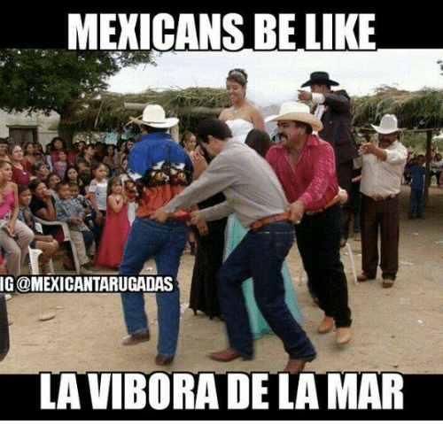 search mexicans be like memes on meme