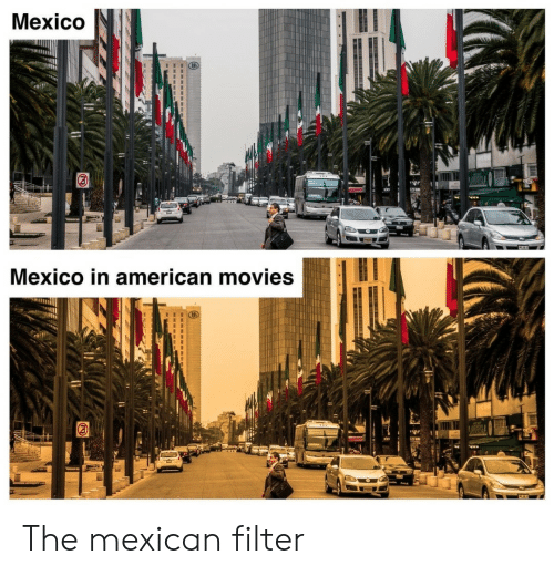 the mexican: Mexico  Mexico in american movies The mexican filter