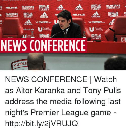 premier-league-games: mfc.co.uk  A  CURRENCY co.uk  TLCBET  adidas  uk  mfc.co.uk  adidas m  JEWELLERY co.uk  TLCBET  NS  TEMPOBET  uk  adidas  Teesside  nfc.co.uk  University  Teess  NEWS CONFERENCE  MIDDLE  TLCBET  adidas  TEMPOBET  Teesside  TLCBET  RAMSDENS  CURRENCY co.uk  TLCBFT NEWS CONFERENCE | Watch as Aitor Karanka and Tony Pulis address the media following last night's Premier League game - http://bit.ly/2jVRUJQ