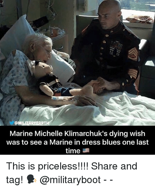 dress blues: MI  Marine Michelle Klimarchuk's dying wish  was to see a Marine in dress blues one last  time This is priceless!!!! Share and tag! 🗣 @militaryboot - -