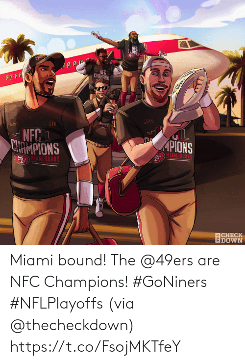 San Francisco 49ers: Miami bound!  The @49ers are NFC Champions! #GoNiners #NFLPlayoffs  (via @thecheckdown) https://t.co/FsojMKTfeY