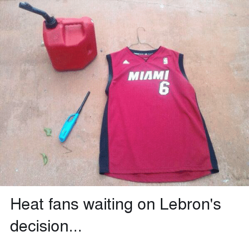 Memes, Miami Heat, and 🤖: MIAMI Heat fans waiting on Lebron's decision...