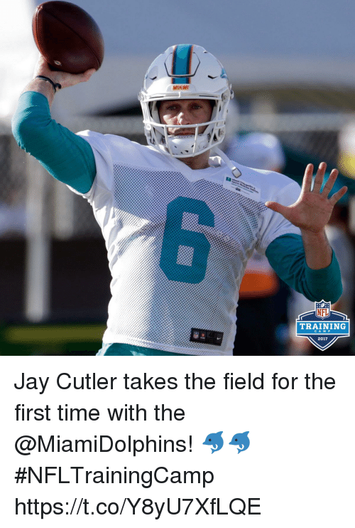 Jays: MIAW  NFL  TRAINING  CAMP  2017 Jay Cutler takes the field for the first time with the @MiamiDolphins! 🐬🐬 #NFLTrainingCamp https://t.co/Y8yU7XfLQE