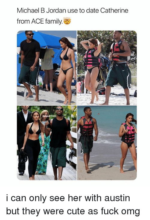 Cute, Family, and Michael B. Jordan: Michael B Jordan use to date Catherine  from ACE family. i can only see her with austin but they were cute as fuck omg