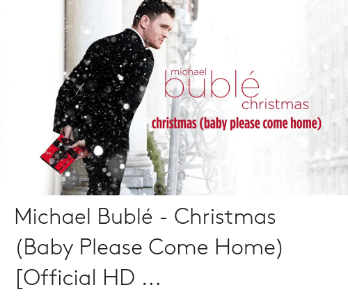 michael buble christmas: michael  buble  christmas  christmas (baby please come home) Michael Bublé - Christmas (Baby Please Come Home) [Official HD ...
