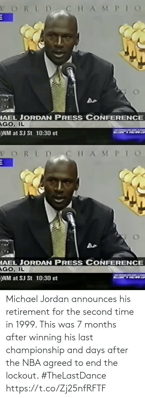 After The: Michael Jordan announces his retirement for the second time in 1999.   This was 7 months after winning his last championship and days after the NBA agreed to end the lockout.   #TheLastDance   https://t.co/Zj25nfRFTF