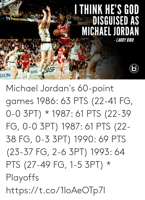 playoffs: Michael Jordan's 60-point games   1986: 63 PTS (22-41 FG, 0-0 3PT) * 1987: 61 PTS (22-39 FG, 0-0 3PT) 1987: 61 PTS (22-38 FG, 0-3 3PT) 1990: 69 PTS (23-37 FG, 2-6 3PT) 1993: 64 PTS (27-49 FG, 1-5 3PT)  * Playoffs https://t.co/1IoAeOTp7l