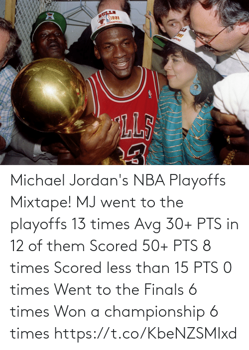 Mixtape: Michael Jordan's NBA Playoffs Mixtape!   MJ went to the playoffs 13 times  Avg 30+ PTS in 12 of them Scored 50+ PTS 8 times Scored less than 15 PTS 0 times Went to the Finals 6 times Won a championship 6 times   https://t.co/KbeNZSMIxd