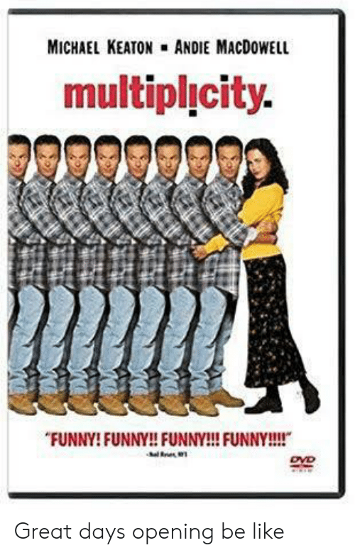 """andie: MICHAEL KEATON ANDIE MACDOWELL  multiplicity.  """"FUNNY! FUNNY!! FUNNY!! FUNNY!!!  DVD Great days opening be like"""